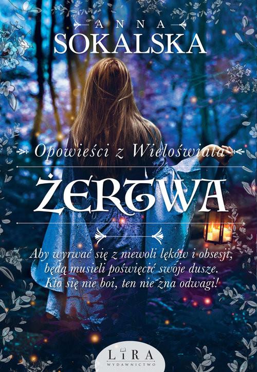 okładka Opowieści z Wieloświata Tom 2 Żertwa, Książka   Sokalska Anna