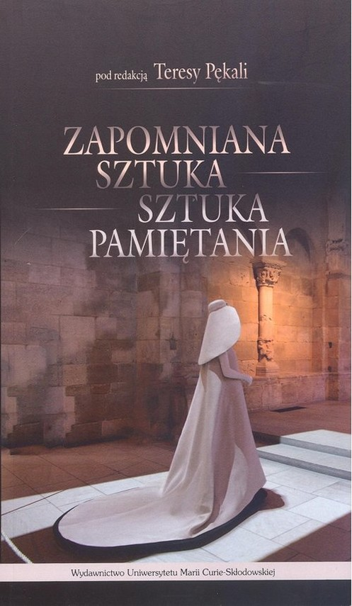 okładka Zapomniana sztuka sztuka pamiętania, Książka |