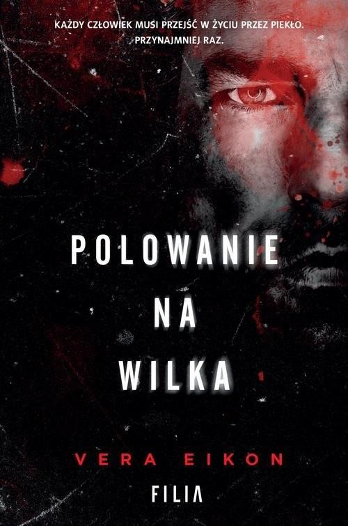 okładka Polowanie na Wilka, Książka | Eikon Vera