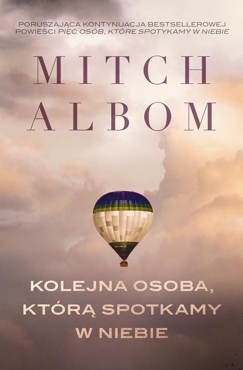 okładka Kolejna osoba, którą spotkamy w niebie, Książka | Mitch Albom
