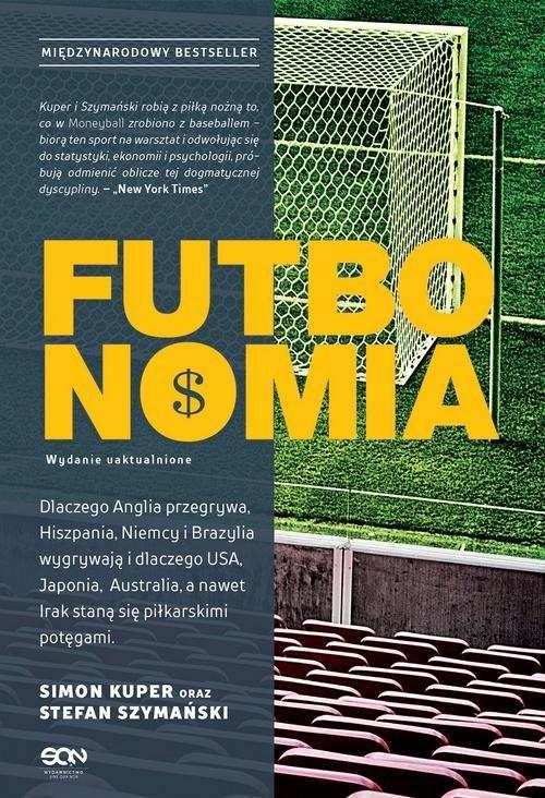okładka Futbonomia Wydanie uaktualnione, Książka | Simon Kuper, Stefan Szymański
