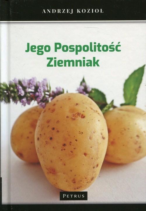 okładka Jego Pospolitość Ziemniak, Książka | Kozioł Andrzej