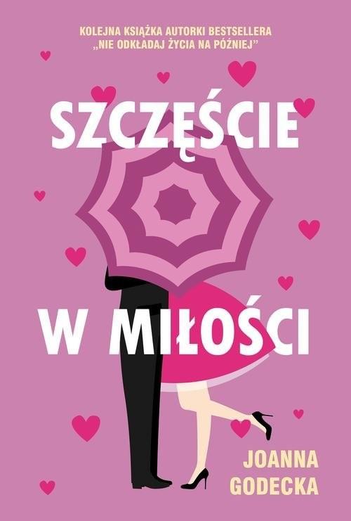 okładka Szczęście w miłościksiążka      Joanna Godecka