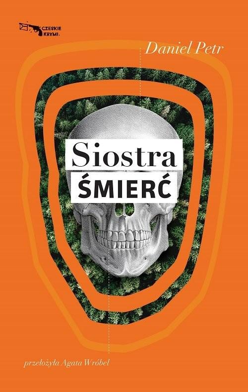 okładka Siostra Śmierć, Książka | Petr Daniel
