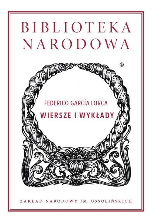 okładka Wiersze i wykłady, Książka | Federico Garcia  Lorca