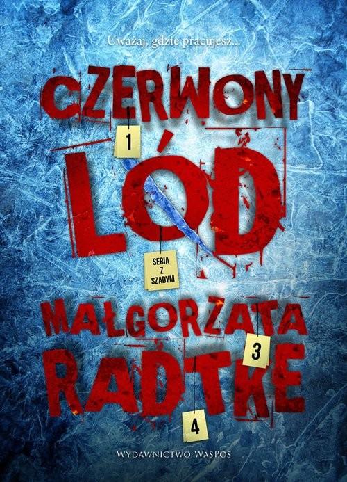 okładka Czerwony lód, Książka | Radtke Małgorzata