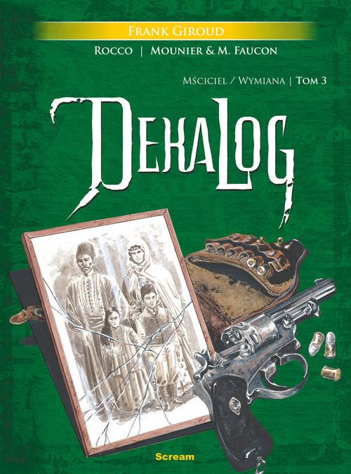 okładka Dekalog Tom 3 (zawierający tomy 5 i 6 francuskiego wydania oryginalnego), Książka | Giroud Frank
