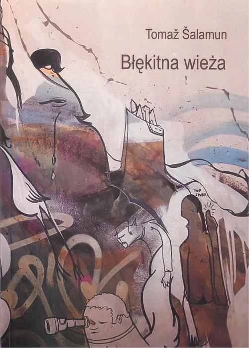 okładka Błękitna wieża, Książka | Šalamun Tomaž