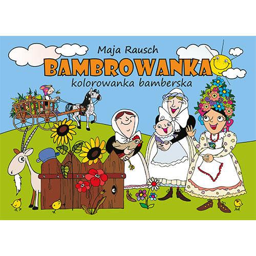 okładka Bambrowanka Kolorowanka bamberska, Książka | Rausch Maja