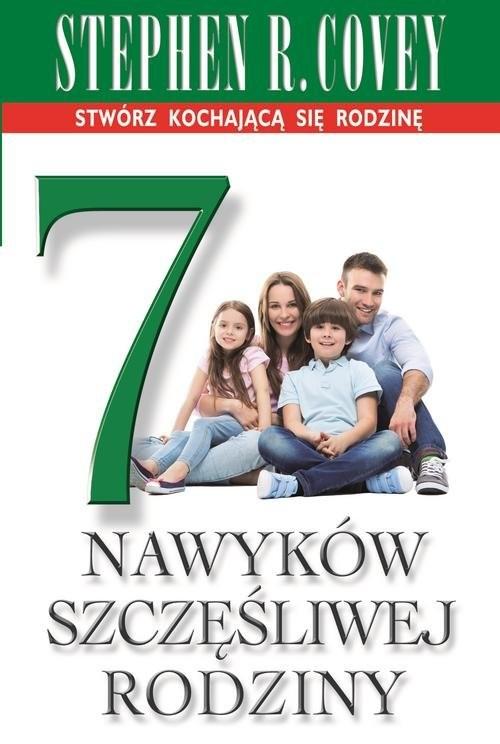 okładka 7 nawyków szczęśliwej rodziny, Książka | Stephen R. Covey