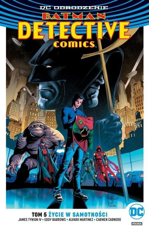 okładka Batman Detective Comics Tom 5 Życie w samotności, Książka | TynionIV James