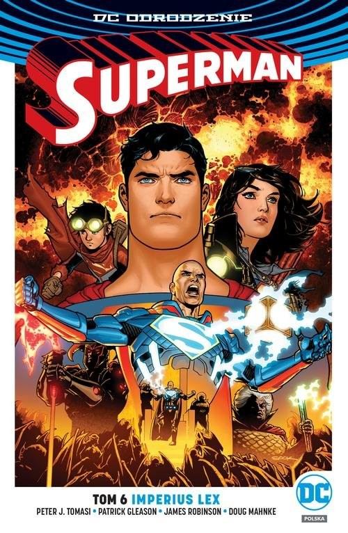 okładka Superman Tom 6 Imperius Lex, Książka | Peter J. Tomasi, Patrick Gleason, Ja Robinson