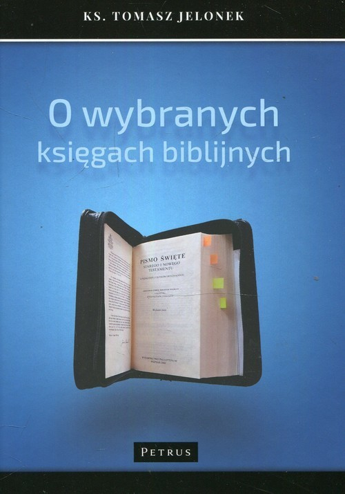 okładka O wybranych księgach biblijnych, Książka | Jelonek Tomasz