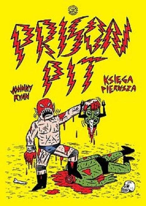 okładka Prison Pit - 1, Książka | Ryan Johnny