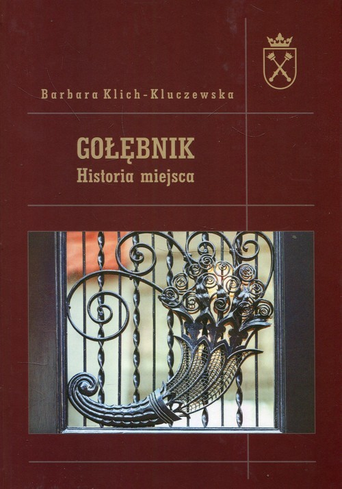 okładka Gołębnik Historia miejsca, Książka | Klich-Kluczewska Barbara