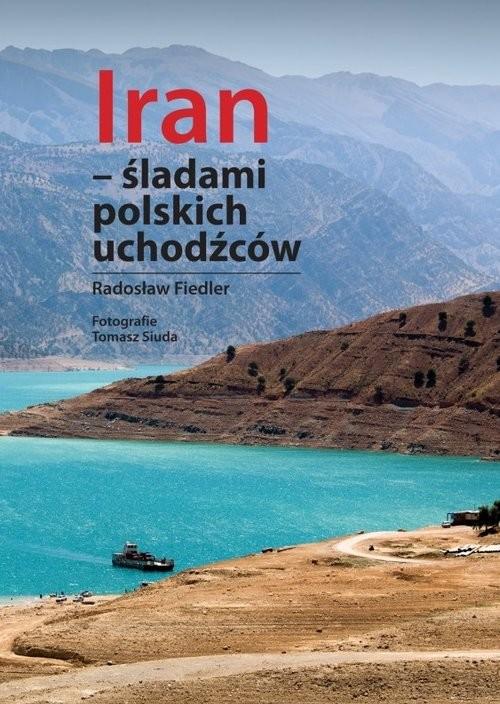 okładka Iran śladami polskich uchodźcówksiążka |  | Fiedler Radosław