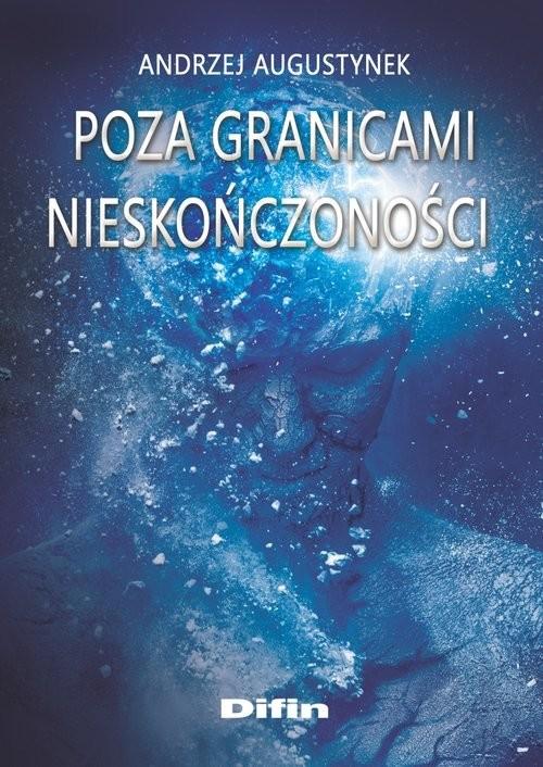 okładka Poza granicami nieskończoności, Książka | Augustynek Andrzej