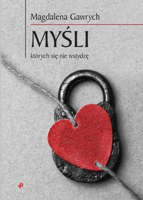 okładka Myśli, których się nie wstydzę, Książka | Gawrych Magdalena