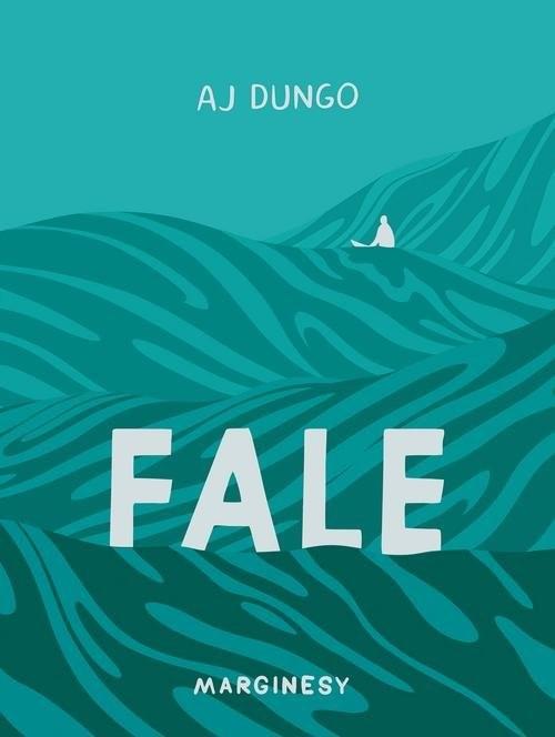 okładka Fale, Książka | Dungo AJ