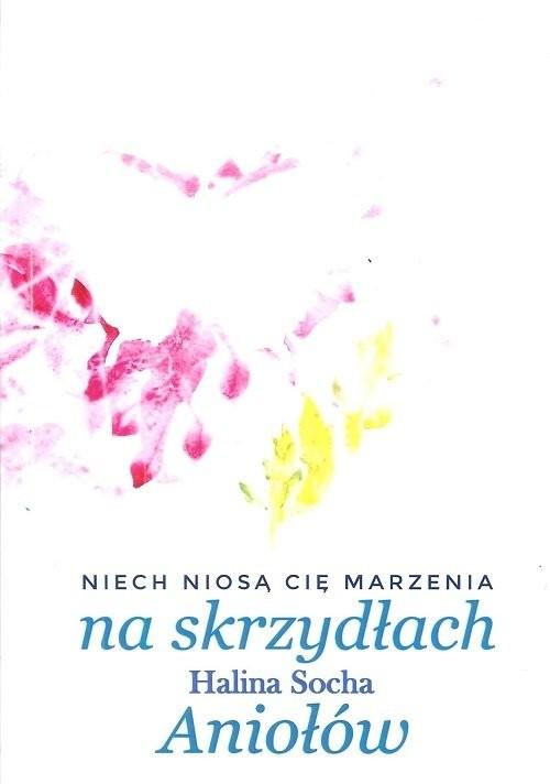 okładka Na skrzydłach Aniołów, Książka | Socha Halina