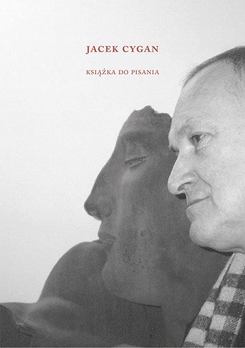 okładka Jacek Cygan Książka do pisania, Książka |