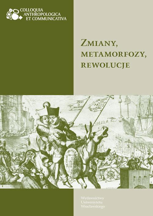 okładka Zmiany, metamorfozy, rewolucje, Książka  