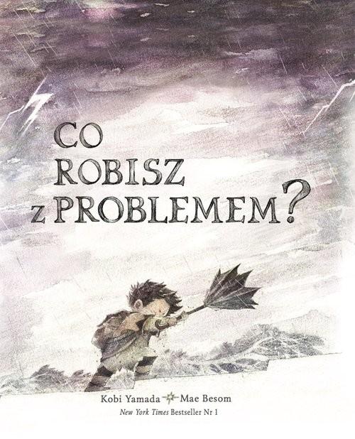 okładka Co robisz z problemem?, Książka | Kobi Yamanda, Mae Besom