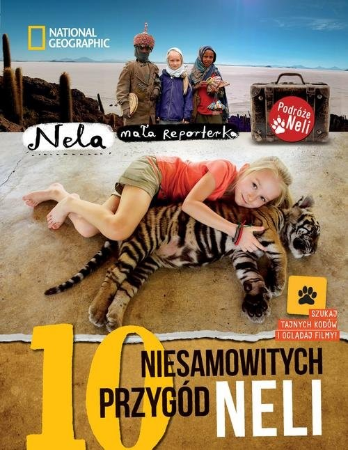okładka 10 niesamowitych przygód Neli Wydanie II uzupełnione o kody QRksiążka |  | Reporterka Nela Mała