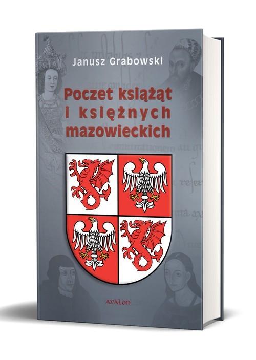 okładka Poczet książąt i księżnych mazowieckich, Książka | Janusz Grabowski