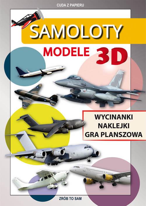 okładka Samoloty Modele 3D Wycinanki, naklejki, gra planszowa. Cuda z papieru, Książka | Tonder Krzysztof