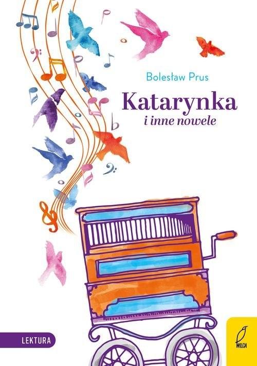 okładka Katarynka i inne nowele, Książka | Bolesław Prus