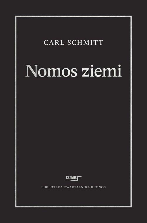 okładka Nomos ziemi w prawie międzynarodowym ius publicum Europaeum, Książka | Schmitt Carl