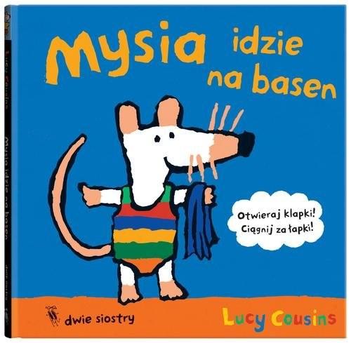 okładka Mysia idzie na basen, Książka | Cousins Lucy