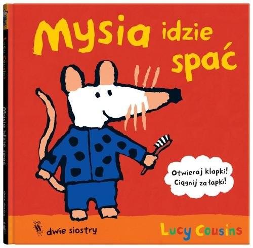 okładka Mysia idzie spać, Książka | Cousins Lucy