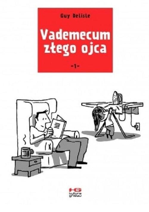 okładka Vademecum złego ojca 1, Książka | Delisle Guy
