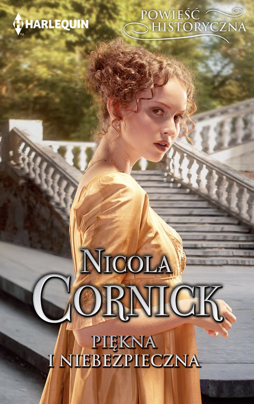 okładka Piękna i niebezpieczna, Książka | Nicola Cornick