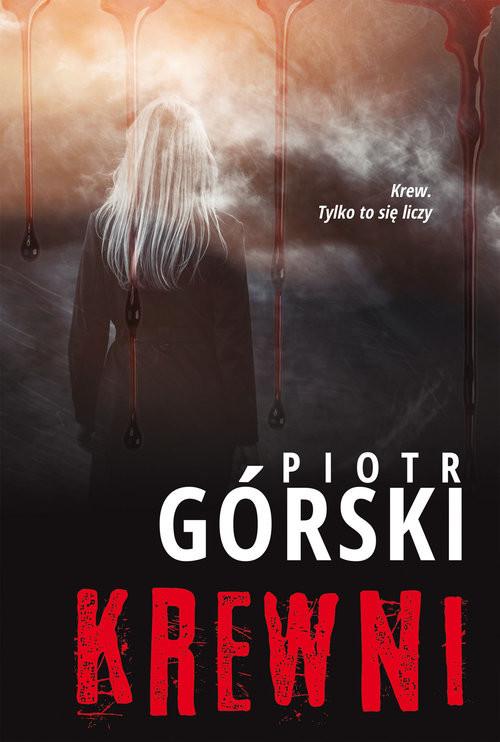 okładka Krewni, Książka | Piotr Górski