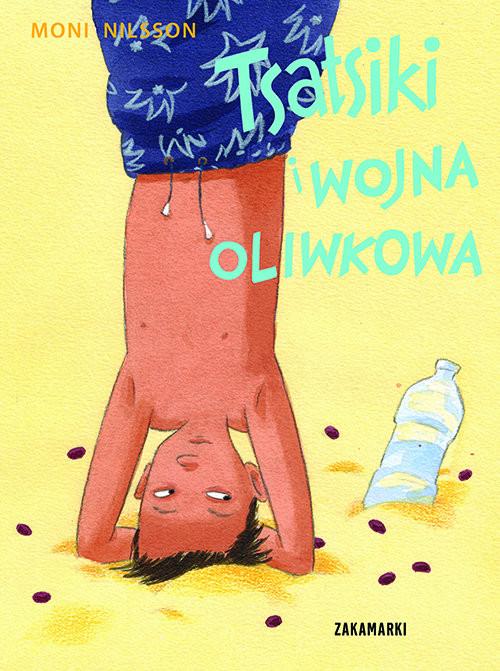 okładka Tsatsiki i wojna oliwkowaksiążka      Moni Nilsson