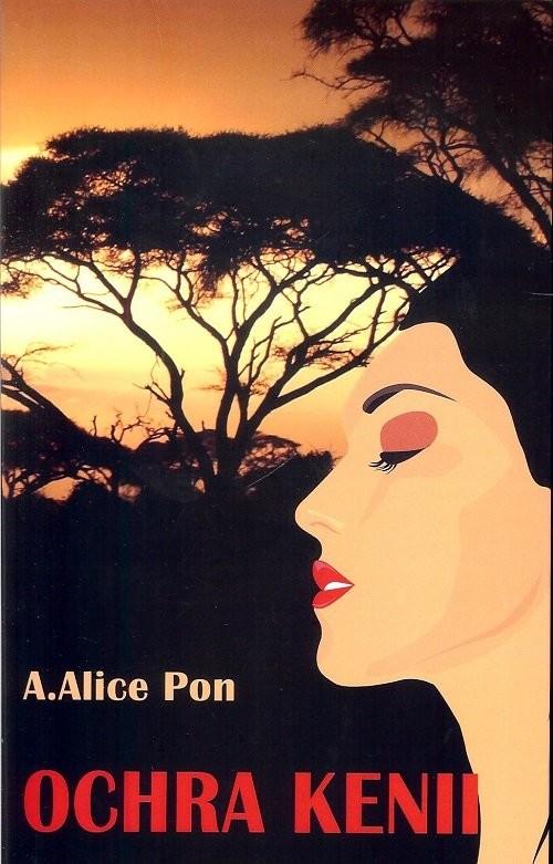 okładka Ochra Kenii, Książka | A. Alice Pon