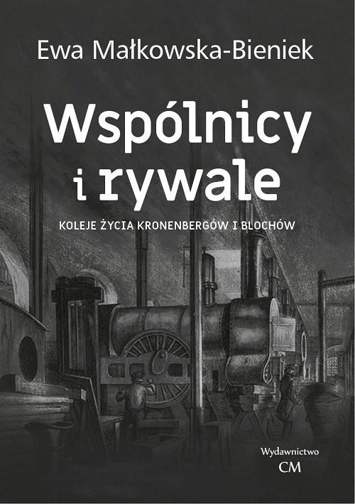 okładka Wspólnicy i rywale, Książka | Bieniek Ewa Małkowska-
