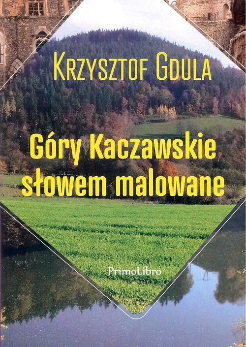 okładka Góry Kaczawskie słowem malowane, Książka | Gdula Krzysztof