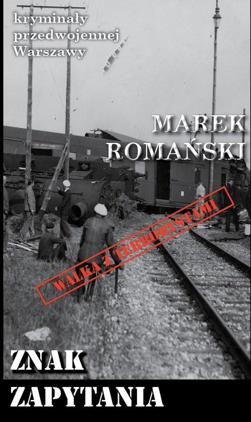 okładka Znak zapytania, Książka   Romański Martek