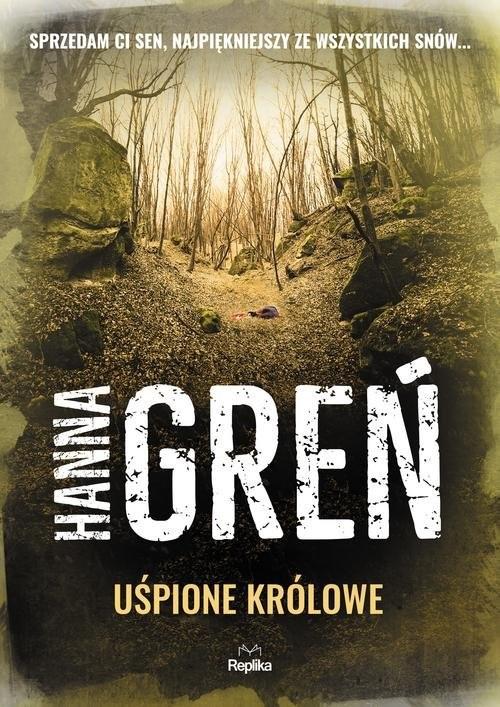 okładka Uśpione królowe, Książka | Hanna Greń