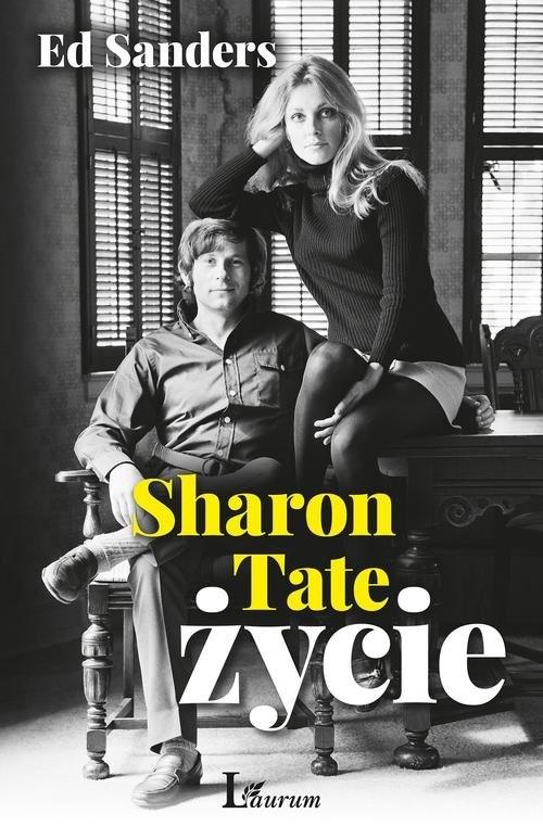 okładka Sharon Tate Życie, Książka | Sanders Ed