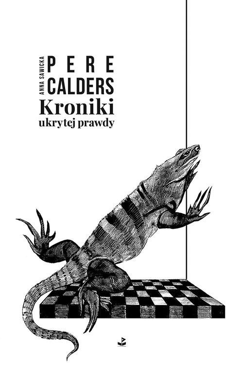 okładka Kroniki ukrytej prawdy, Książka | Calders Pere