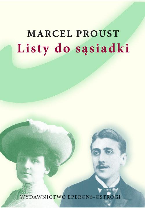 okładka Listy do sąsiadki, Książka   Marcel Proust