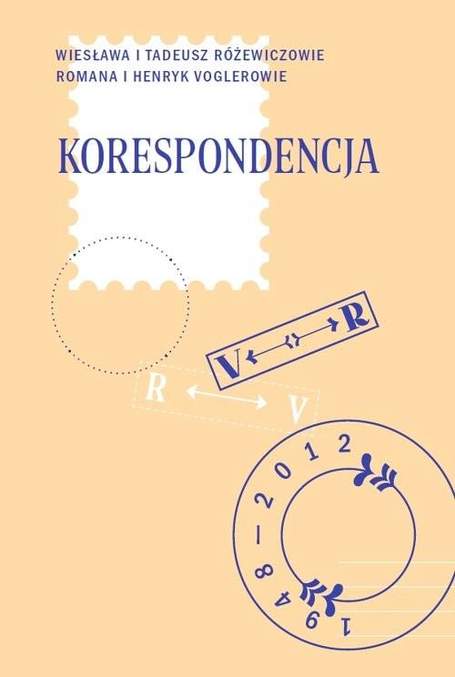 okładka Korespondencjaksiążka      Tadeusz Różewicz, Henryk Vogler