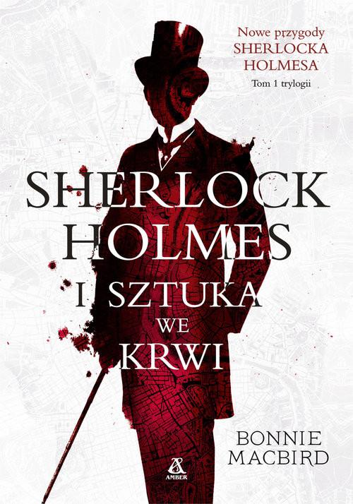okładka Sherlock Holmes i sztuka we krwi, Książka | MacBird Bonnie