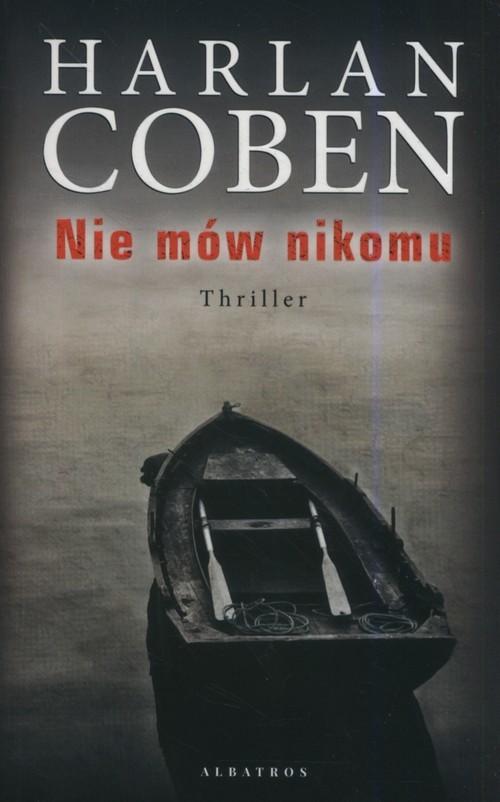 okładka Nie mów nikomu, Książka | Coben Harlan