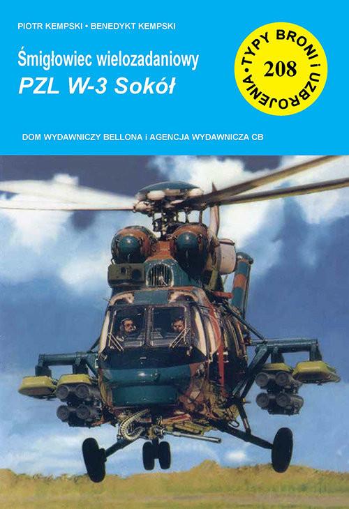 okładka Śmigłowiec wielozadaniowy PZL W-3 Sokół, Książka | Kempski Benedykt, Piotr Kempski
